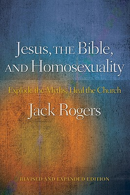 Jesus the Bible and Homosexuality book jacket